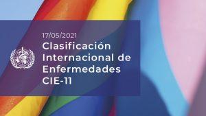 Clasificación Internacional Enfermedades CIE 11-LBGTI